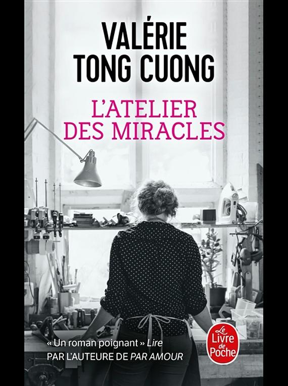 L'atelier des miracles, de Valérie Tong Cuong