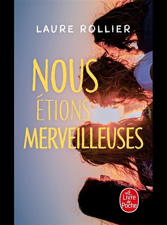 Nous étions merveilleuses, de Laure Rollier