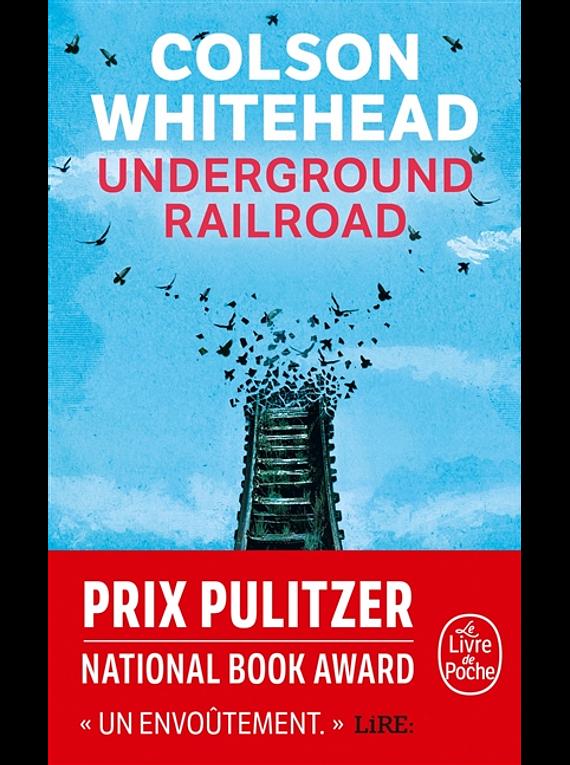 Underground railroad, de Colson Whitehead