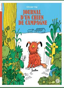 Journal d'un chien de campagne, de Olivier Ka