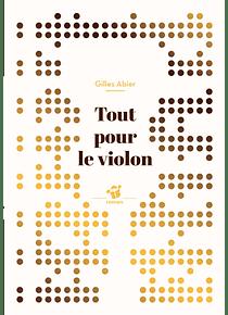 Tout pour le violon, de Gilles Abier