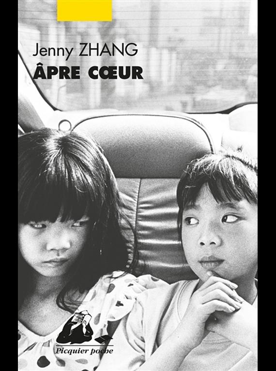 Apre coeur, de Jenny Zhang