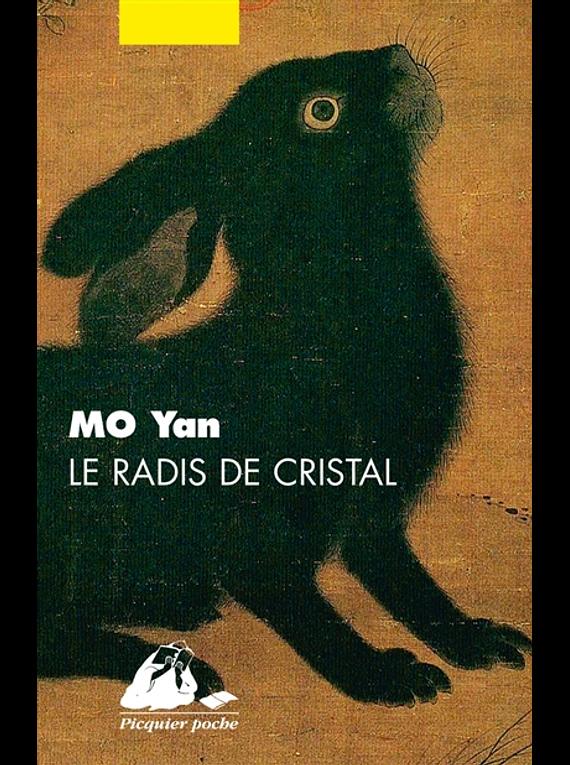 Le radis de cristal, de Mo Yan