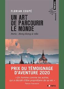 Un art de parcourir le monde : Paris-Hong Kong à vélo, de Florian Coupé