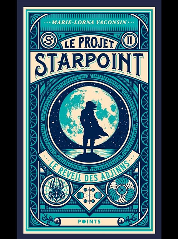 Le projet Starpoint 2 - Le réveil des Adjinns, de Marie-Lorna Vaconsin