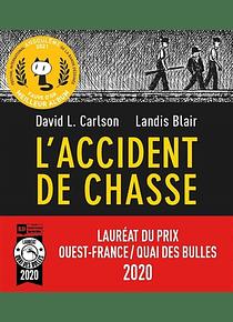 L'accident de chasse, de David L. Carlson et Landis Blair