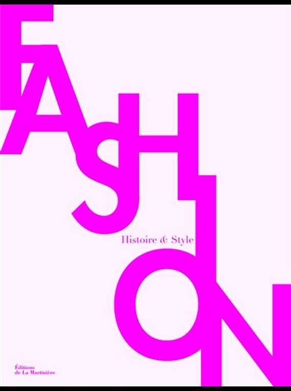 Fashion : histoire & style