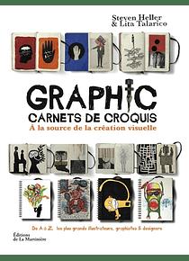 Graphic : carnets de croquis : à la source de la création visuelle