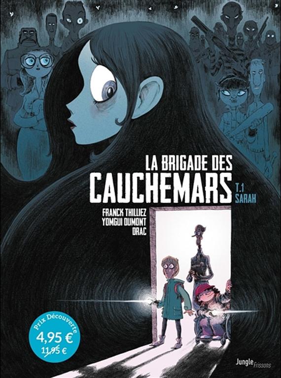 La brigade des cauchemars 1 - Sarah, de Franck Thilliez et Yomgui Dumont