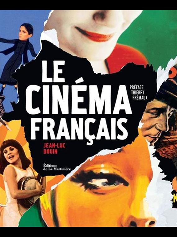 Le cinéma français, de Jean-Luc Douin