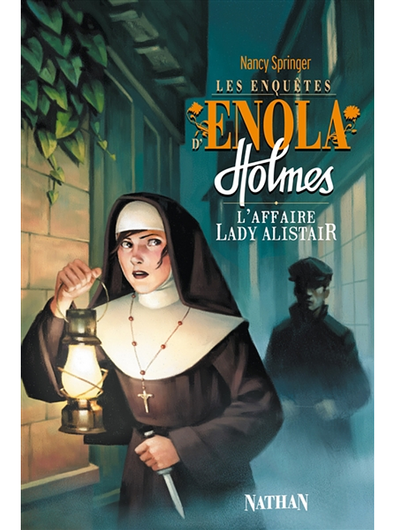 Les enquêtes d'Enola Holmes 2 - L'affaire lady Alistair de Nancy Springer