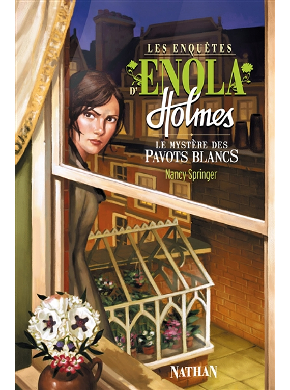 Les enquêtes d'Enola Holmes 3 - Le mystère des pavots blancs, de Nancy Springer