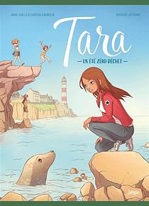 Tara : un été zéro déchet, de Anne-Gaëlle et Gwénola Morizur