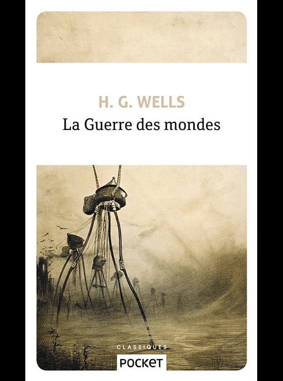 La guerre des mondes, de H.G. Wells
