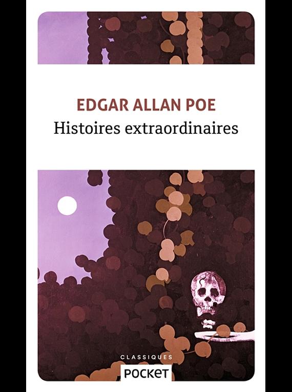 Histoires extraordinaires, d' Edgar Allan Poe