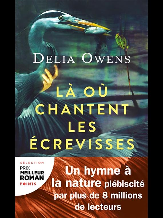 Là où chantent les écrevisses, de Delia Owens