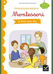 Premières lectures autonomes Montessori - Le dîner chez Mia