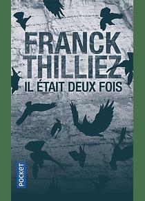 Il était deux fois, de Franck Thilliez