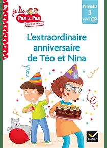 Je lis pas à pas avec Téo et Nina - L'extraordinaire anniversaire de Téo et Nina - CP