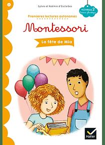 Premières lectures autonomes Montessori - La fête de Mia
