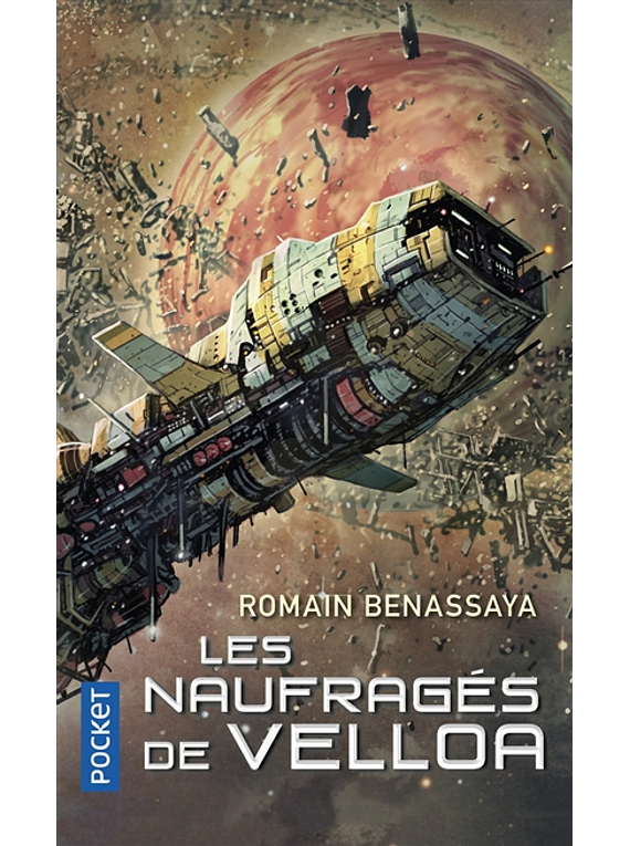Les naufragés de Velloa, de Romain Benassaya