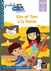 Je calcule pas à pas avec Kim et Tom - Kim et Tom à la ferme - CP