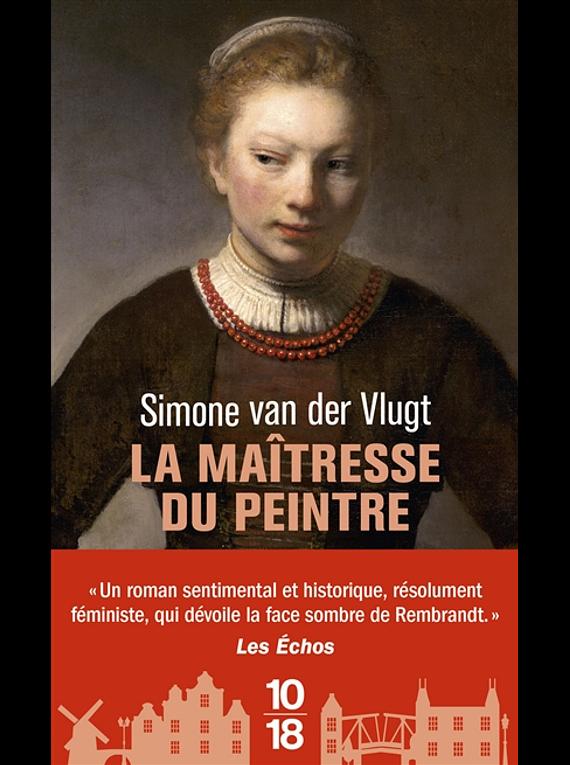 La maîtresse du peintre, de Simone van der Vlugt