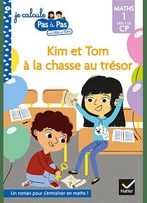 Je calcule pas à pas avec Kim et Tom - Kim et Tom à la chasse au trésor - CP