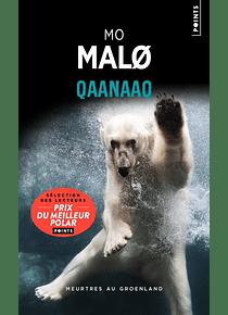 Qaanaaq, de Mo Malo