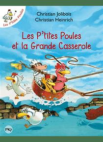 Les p'tites poules et la grande casserole, de Christian Jolibois