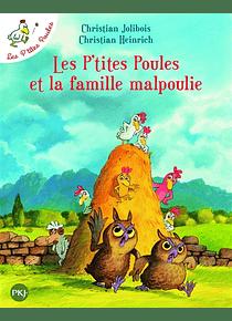 Les p'tites poules et la famille malpoulie, de Christian Jolibois