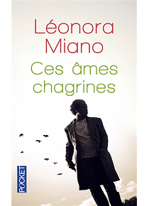 Ces âmes chagrines, de Léonora Miano