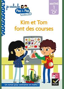 Je calcule pas à pas avec Kim et Tom - Kim et Tom font des courses - CP