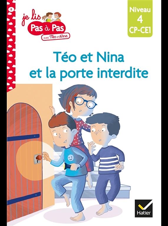 Je lis pas à pas avec Téo et Nina - La porte interdite - CP/CE1