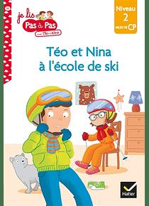 Je lis pas à pas avec Téo et Nina - Prêts pour l'école de ski - CP