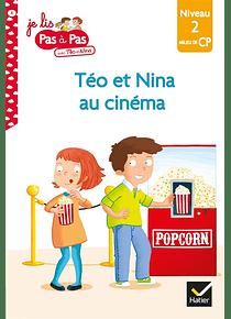Je lis pas à pas avec Téo et Nina - La sortie au cinéma - CP