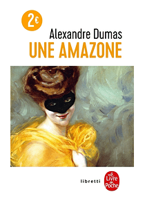 Une amazone, de Alexandre Dumas