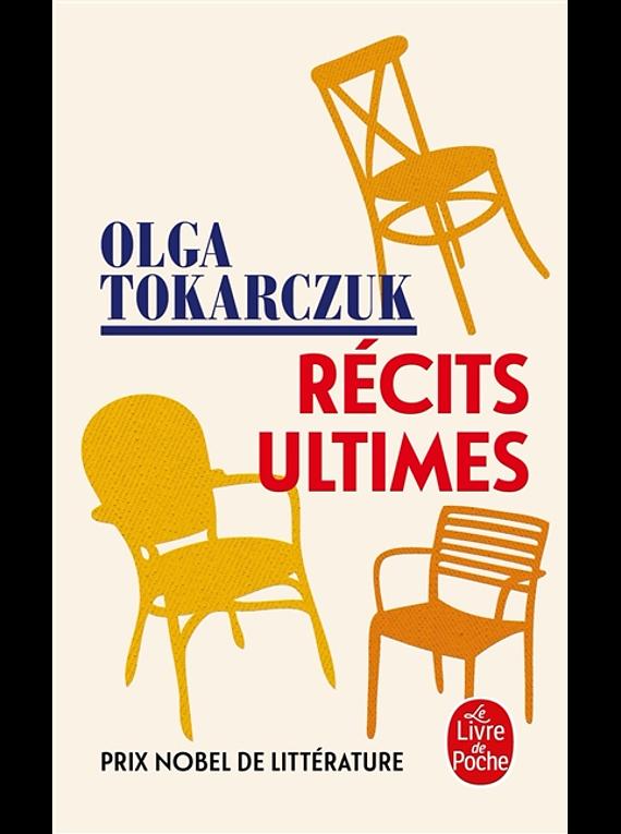 Récits ultimes, de Olga Tokarczuk