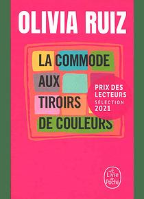 La commode aux tiroirs de couleurs, de Olivia Ruiz