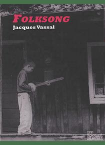 Folksong, de Jacques Vassal