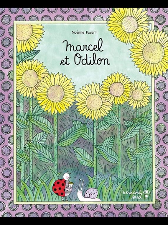Marcel et Odilon, de Noémie Favart