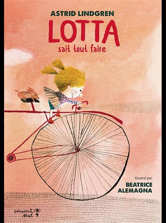 Lotta sait tout faire, de Astrid Lindgren