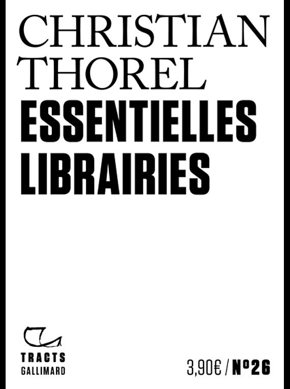 Essentielles librairies, de Christian Thorel