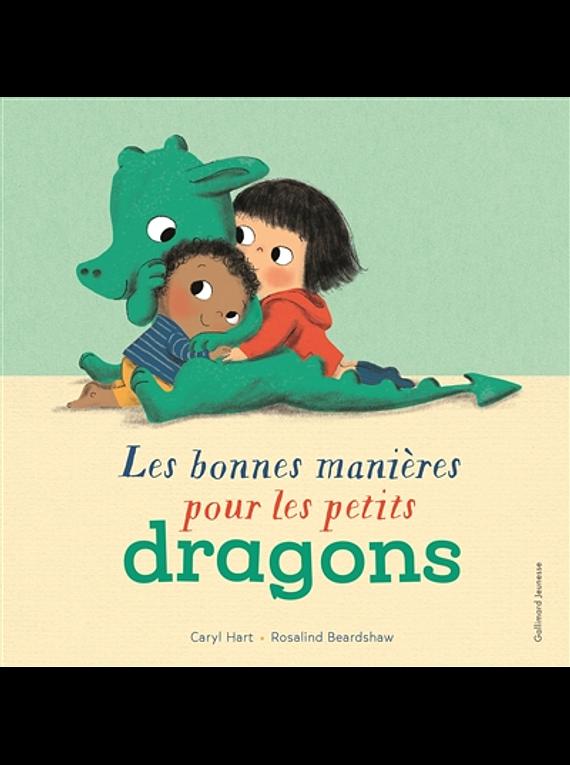 Les bonnes manières pour les petits dragons, de Caryl Hart et Rosalind Beardshaw