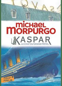 Kaspar, le chat du grand hôtel, de Michael Morpurgo