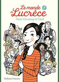 Le monde de Lucrèce 1, de Anne Goscinny et Catel