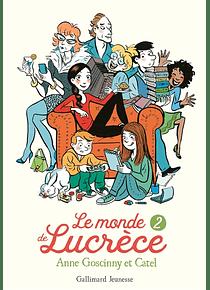 Le monde de Lucrèce 2, de Anne Goscinny et Catel