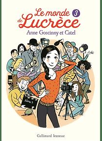 Le monde de Lucrèce 3, de Anne Goscinny et Catel