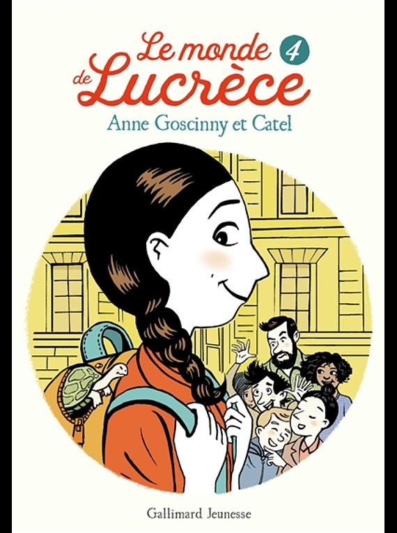 Le monde de Lucrèce 4, de Anne Goscinny et Catel