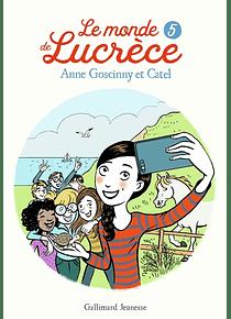 Le monde de Lucrèce 5, de Anne Goscinny et Catel